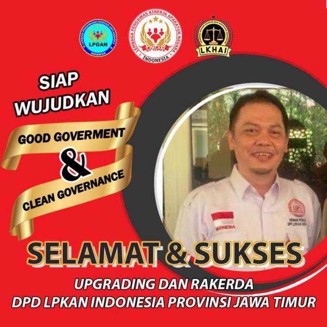 DPD LPKAN Indonesia Provinsi Jawa Timur Akan Gelar Rakerda Di Kota Bat