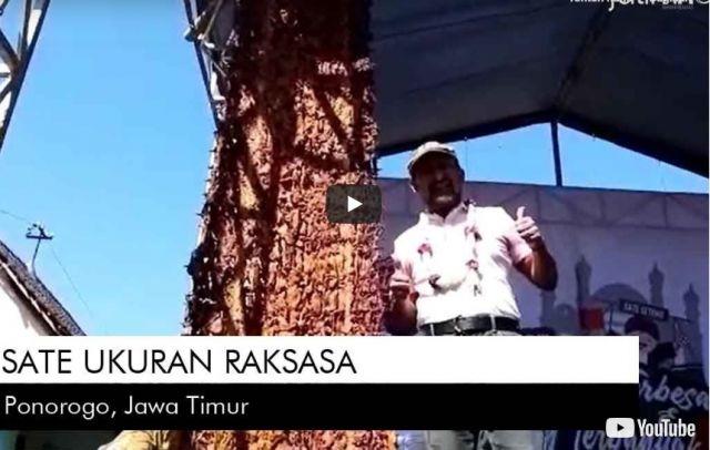 Video: Sate Ayam Raksasa di Ponorogo
